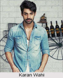 Karan Wahi, Indian TV Actor