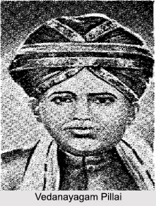 Vedanayagam Pillai, Tamil Poet and Novelist