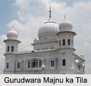 Gurudwara Majnu ka Tila, Gurudwaras in India, New Delhi