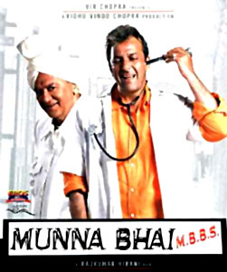 Film Munna bhai mbbs, Indian Production Houses, Indian Cinema