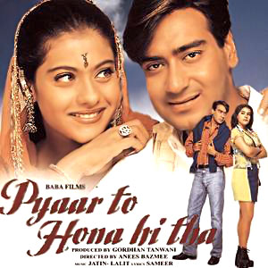 Pyaar To Hona Hi Tha,  Indian movie