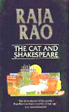 The Cat and Shakespeare,Raja Rao.