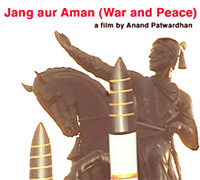 War And Peace -Documentry by Anand Patwardhan