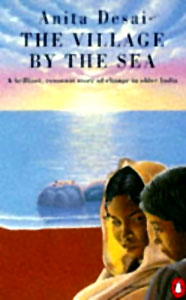 A Village By the Sea ,  Anita Desai