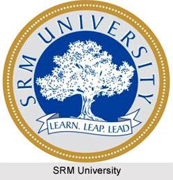 SRM University , Chennai , Tamil Nadu