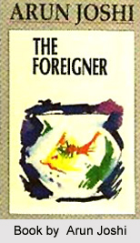 The Foreigner, Arun Joshi