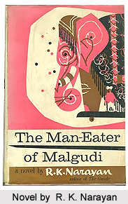 The Man-Eater of Malgudi, R. K. Narayan
