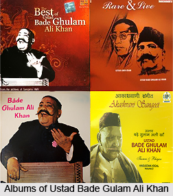 Ustad Bade Gulam Ali Khan, Indian Classical Vocalist