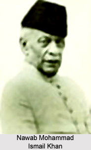 Nawab Mohammad Ismail Khan , Indian Freedom Fighter