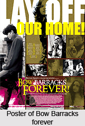 Bow Barracks forever,  Indian film