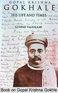 Gopal Krishna Gokhale, Indian Freedom Fighter