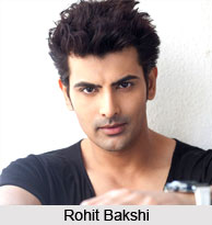 Rohit Bakshi, Indian TV Actor