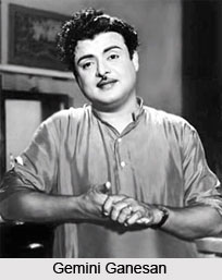 Gemini Ganesan, Indian Movie Actors