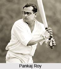 Pankaj Roy, Former Indian Cricket Player