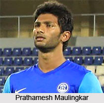 Prathamesh Maulingkar, Indian Football Player