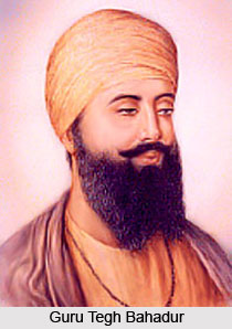 Guru Tegh Bahadur , Indian Sikh Saint