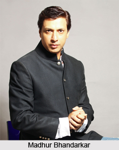 Madhur Bhandarkar, Indian Film Director