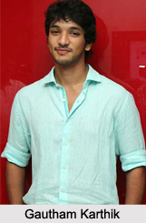 Gautham Karthik, Tamil Film Actor