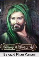 Sulaiman Khan Karrani, Ruler of Karrani Dynasty