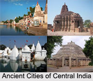 Ancient Cities of Central India