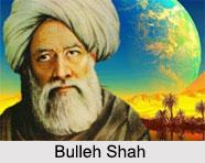 Bulleh Shah, Indian Sufi Saint
