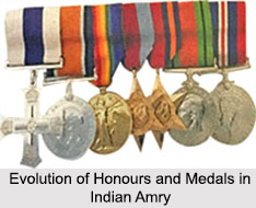 Evolution of Honours and Awards in Indian Army