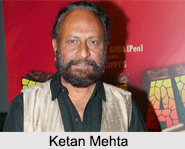 Ketan Mehta, Indian Movie Director