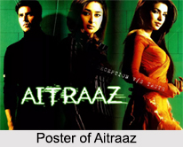 Aitraaz, Indian Movie