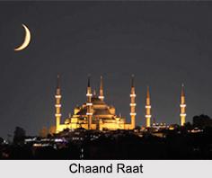 Chaand Raat, Indian Muslim Festival
