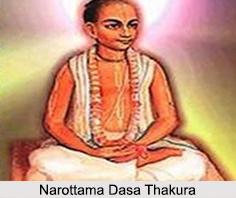 Narottama Dasa Thakura, Vaishnava Follower