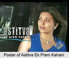 Astitva Ek Prem Kahani, TV Serial