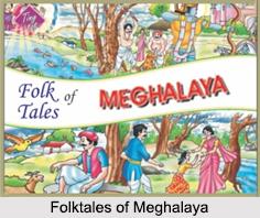 Folktales of Meghalaya, Indian Folktales