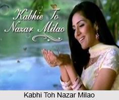 Kabhi Toh Nazar Milao, Hindi TV Serial