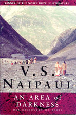 V.S. Naipaul -  An Area of Darkness (1964)