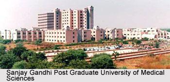 Sanjay Gandhi Post Graduate University of Medical Sciences, Lucknow, Uttar Pradesh