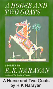 A Horse and Two Goats, R.K Narayan