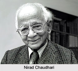 Nirad Chaudhari, Indian Writer