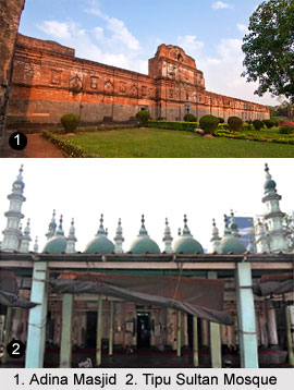 Adina Masjid and Tipu Sultan Mosque