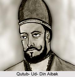 Qutub- Ud- Din Aibak, Slave Dynasty