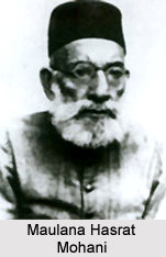 Maulana Hasrat Mohani , Indian Freedom Fighter