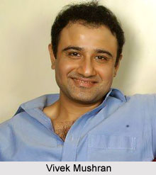 Vivek Mushran, Bollywood Actor