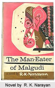 The Man-Eater of Malgudi, R. K. Narayan