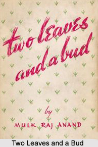 Two Leaves and a Bud ,  Mulk Raj  Anand