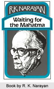 Waiting for the Mahatma, R. K. Narayan