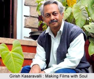 Girish Kasaravalli, Indian Filmmaker