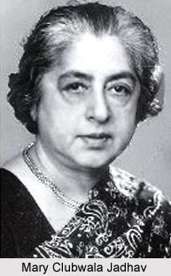 Mary Clubwala Jadhav, Indian Social Activist
