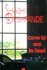 Come Up and Be Dead, Shashi Deshpande