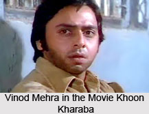 Vinod Mehra, Bollywood Actor