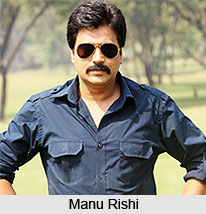 Manu Rishi, Bollywood Actor