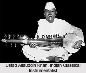 Ustad Allauddin Khan, Indian Classical Instrumentalist